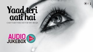 Yaad Teri Aati Hai - Top 10 Hindi Sad Songs | Audio Jukebox