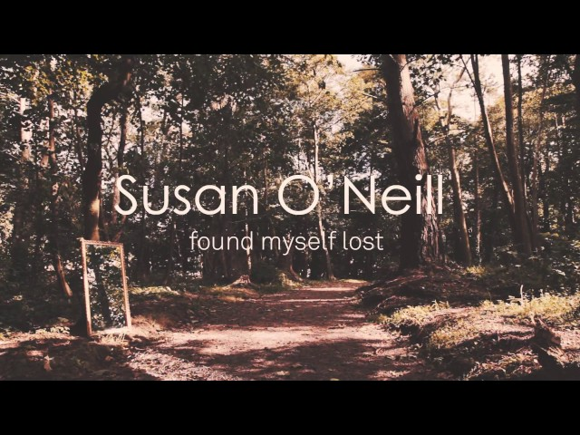 Found Myself Lost - SON (Susan O'Neill)