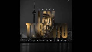 DRAKE - I AM TORONTO