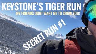 Secret Run at Keystone Ski Resort: Tiger Run