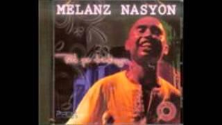 Mélanz Nasyon Momon Papa..wmv