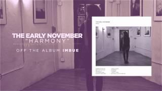 The Early November - Harmony