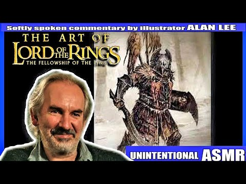 Alan Lee LOTR : The Concept Art of Fellowship of the Rings - Unintentional ASMR