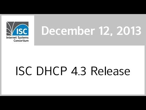 ISC DHCP 4.3 Release video