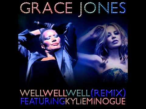 Grace Jones [feat. Kylie Minogue] - Well Well Well (Remix)