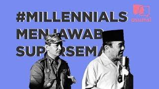Sejauh Mana Millennial Tahu Supersemar? - #Millennials Menjawab