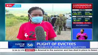 Plight of Evictees: Troubles of Ruai, Mathare squatters; resettlement plan in Machakos flops