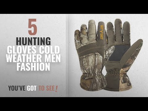 Top 10 Hunting Gloves Cold Weather [Men Fashion Winter 2018 ]: Hot Shot Men's