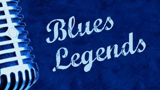 Blues Legends - 24 Great Blues Tracks!