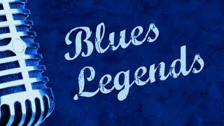Blues Legends - 24 Great Blues Tracks!