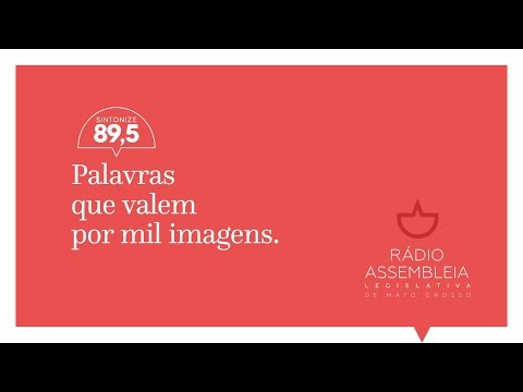 Lançamento da Rádio Assembleia Legislativa de Mato Grosso - 89,5 FM