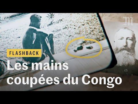 Comment les mains coupées du Congo ont secoué l'Europe coloniale - Flashback #2 Comment les mains coupées du Congo ont secoué l'Europe coloniale - Flashback #2