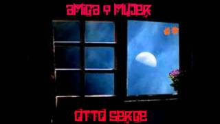 Amiga Y Mujer Otto Serge