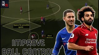 4 Tips To Improve Your Ball Control Under Pressure