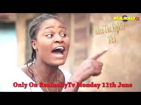 ALICE THE FIGHTER 3&4 (OFFICIAL TRAILER) - 2018 LATEST NIGERIAN NOLLYWOOD MOVIES