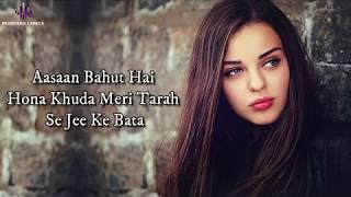 Tanhaiyaan (Lyrics) Hindi New Song  Very sad song - YouTube