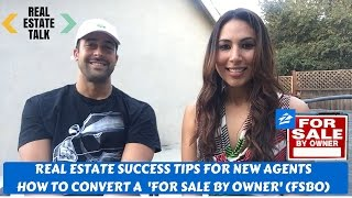 Real Estate Agent Tips: How to Convert a For Sale By Owner (FSBO) - Tips with Bryan Casella