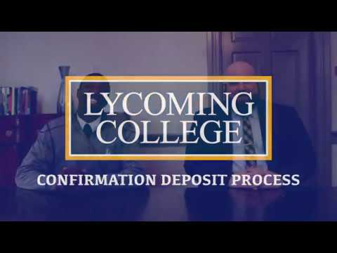 Confirmation Deposit Process - Lycoming College Admissions