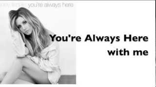 You're Always Here by Ashley Tisdale (New Song 2013) Lyric Video