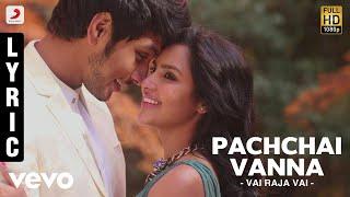 Vai Raja Vai - Pachchai Vanna Lyric