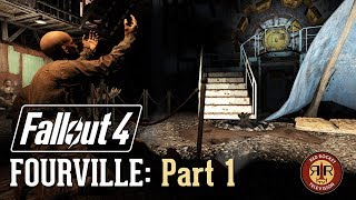 Fallout 4 - Fourville - Part 1