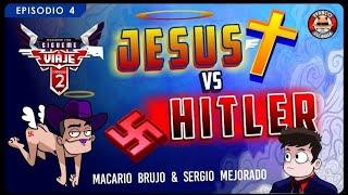 Sígueme el viaje Temp 2 Ep 4 .- Jesús VS Hitler