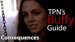 Buffy Episode Guide: Consequences S3E15
