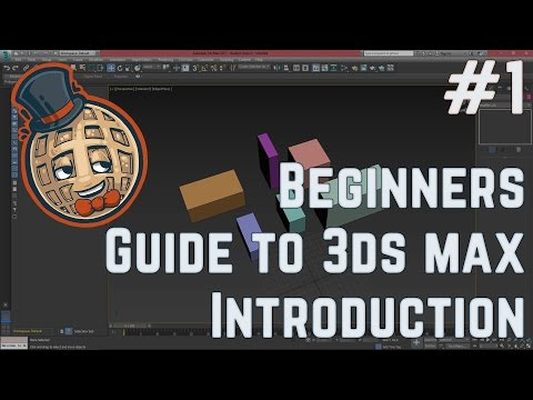 3dsmax Tutorial – Beginners Guide #1 – Introduction to max