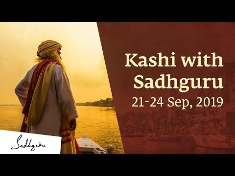 Kashi with Sadhguru - 21-24 Sep 2019