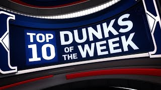Top 10 Dunks of the Week | March 26, 2017 - April 1, 2017