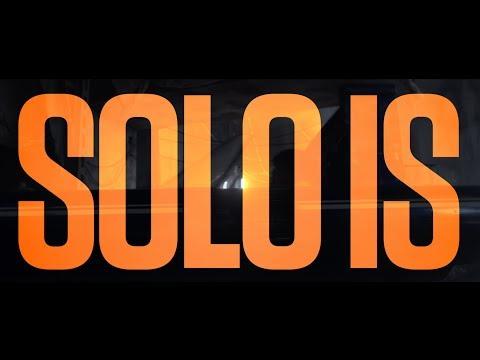 Solo: A Star Wars Story Solo: A Star Wars Story (TV Spot 'Solo Is...')
