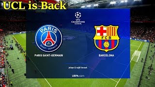 PES 2019 Champions League is Back !! - Barcelona vs PSG   PC Gameplay