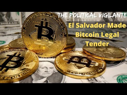 El Salvador Makes Bitcoin Legal Tender Changes Everything