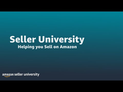 Sell On Amazon - Getting Started - Seller University - Learn how to ...