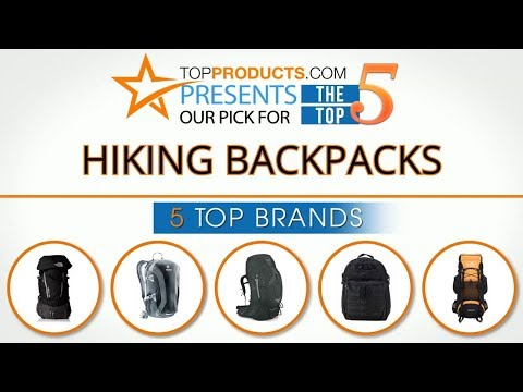 Best Hiking Backpack Reviews 2017 – How to Choose the Best Hiking Backpack