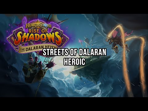The Dalaran Heist - Streets of Dalaran HEROIC