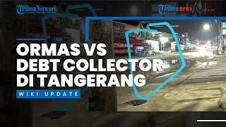 Bentrokan Ormas vs Debt Collector di Tangerang, Bermula Penarikan Mobil hingga Saling Lempar Sajam