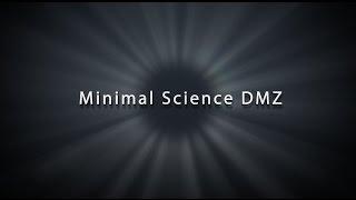 Minimal Science DMZ