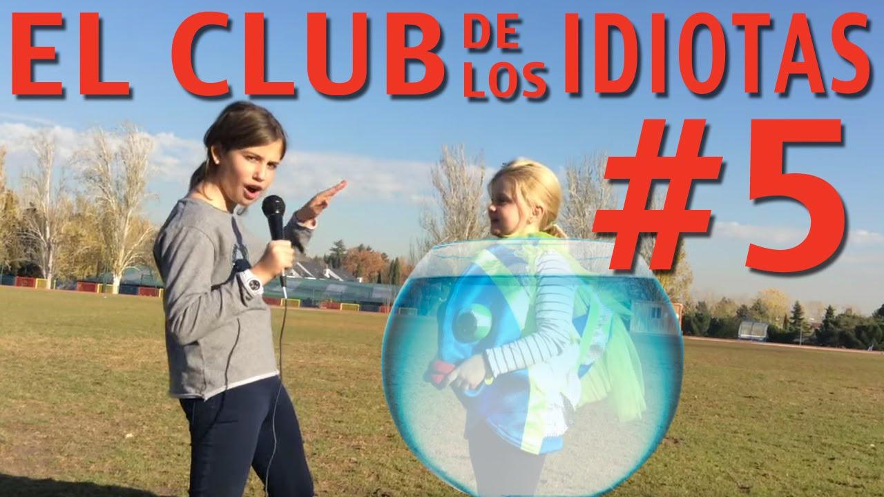 El Club de los Idiotas #5