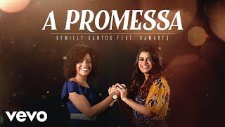 Kemilly Santos, Damares   A Promessa