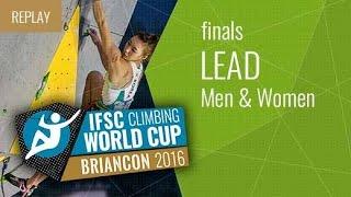 IFSC Climbing World Cup Briançon 2016 - Lead - Finals - Men/Women