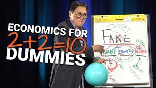 How The Economy Works For DUMMIES: Global Economics 101 -Robert Kiyosaki
