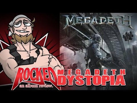 Rocked: Album Review: Megadeth – Dystopia
