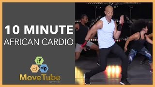 10 Minute Workout African Cardio Burn with Billy Blanks Jr. by MoveTube Network