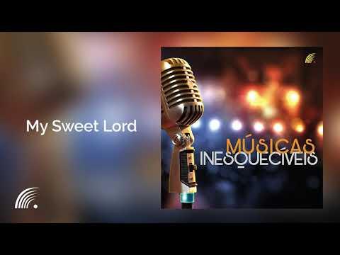 Jeff Gilbert And Wills Band - My Sweet Lord - Músicas Inesquecíveis