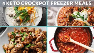 4 Keto Crockpot Freezer Meals!