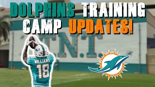 Miami Dolphins Training Camp Updates! | Preston WIlliams Cleared & Practicing!