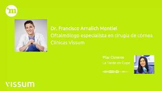 Entrevista Dr. Arnalich - Operación de miopía con lentes intraoculares - Vissum Madrid