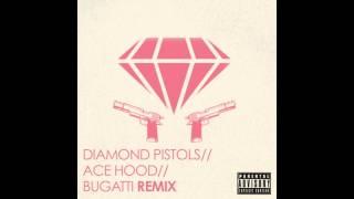 Ace Hood - Bugatti (Diamond Pistols Remix)