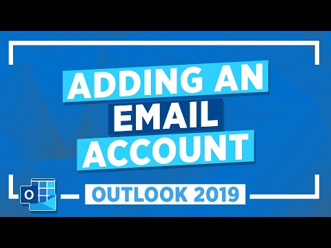 Adding an Email Account in Outlook 2019: Microsoft Outlook Tutorial